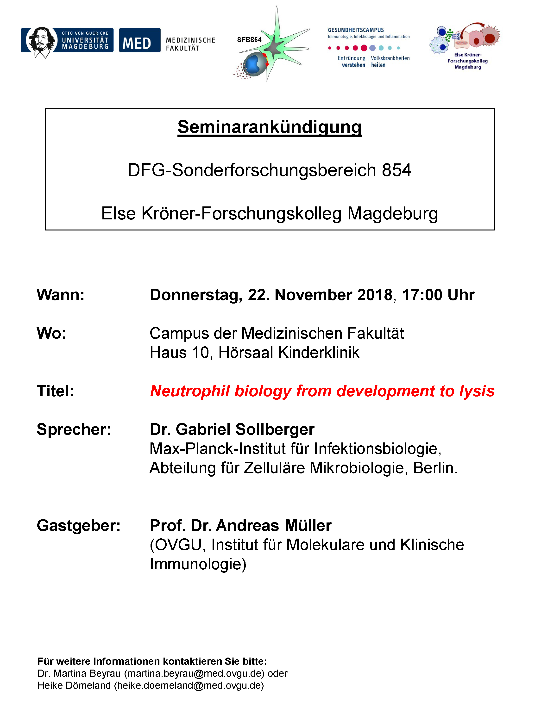 Seminar SFB 854: Neutrophil biology from development to lysis @ Campus der Medizinischen Fakultät Haus 10, Hörsaal Kinderklinik | Magdeburg | Sachsen-Anhalt | Germany