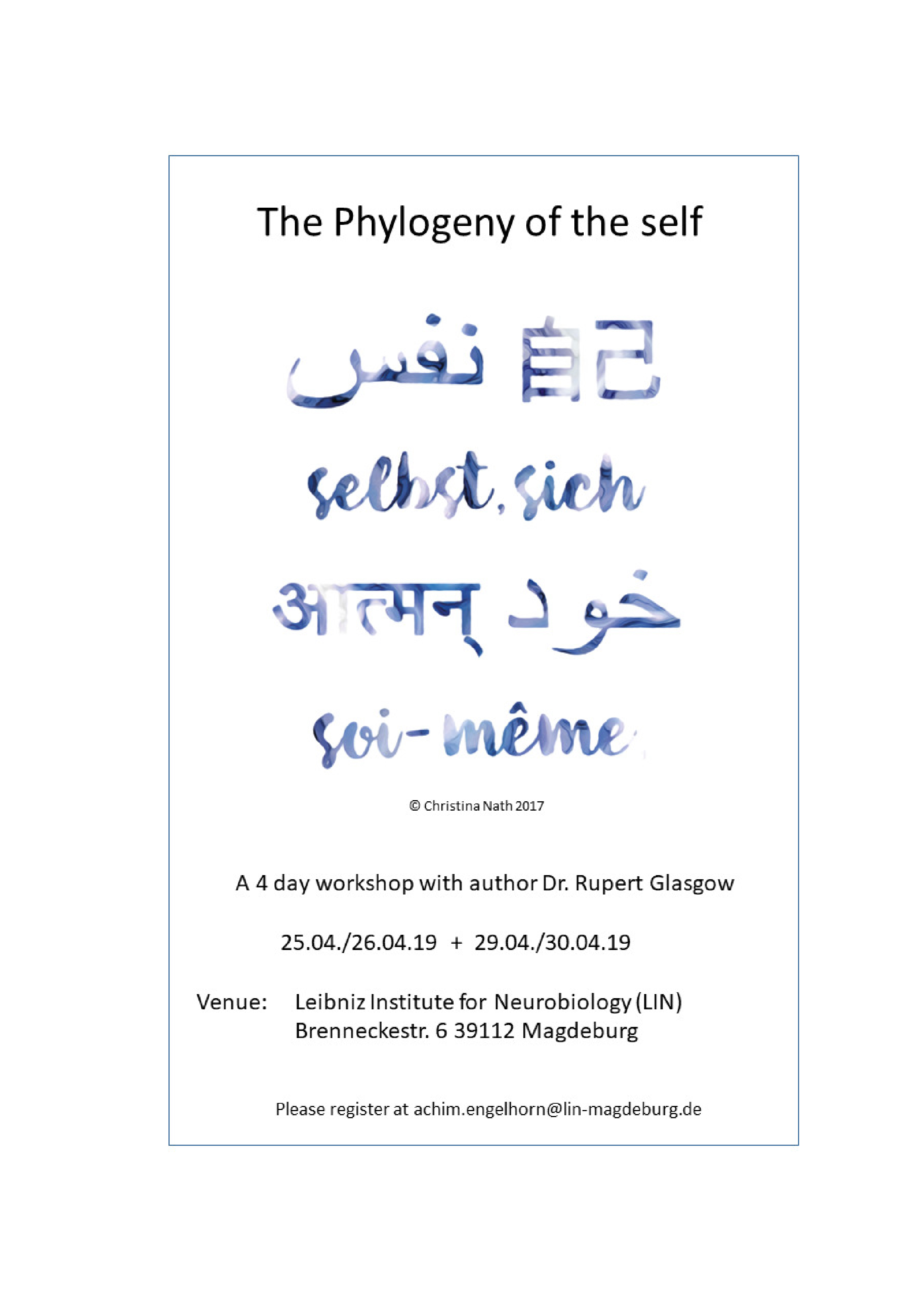 CRC 779 Workshop: The Phylogeny of the self @ Leibniz-Institute for Neurobiology