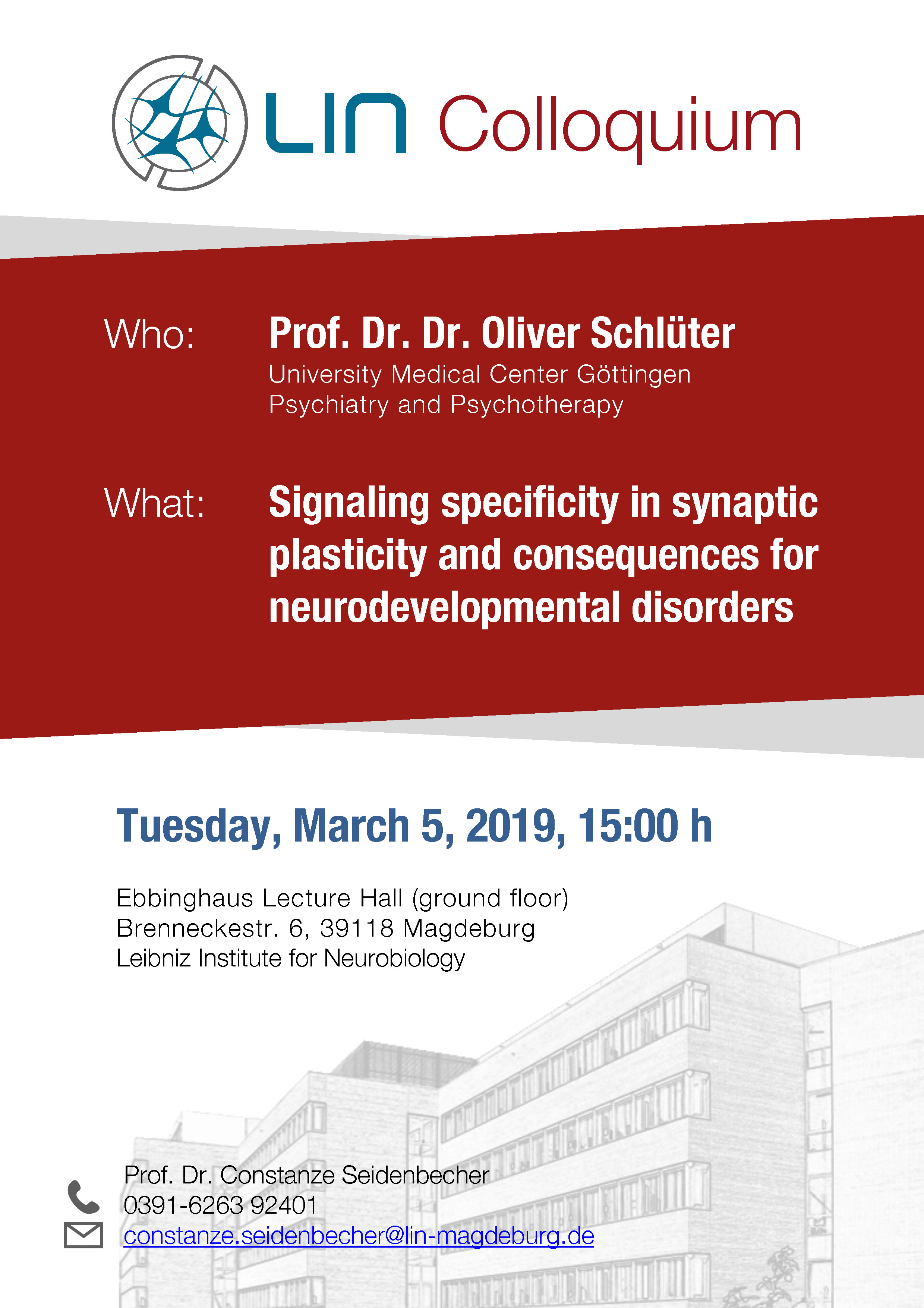 LIN Colloquium: Signaling specificity in synaptic plasticity and consequences for neurodevelopmental disorders @ Ebbinghaus Lecture Hall, Leibniz Institute for Neurobiology
