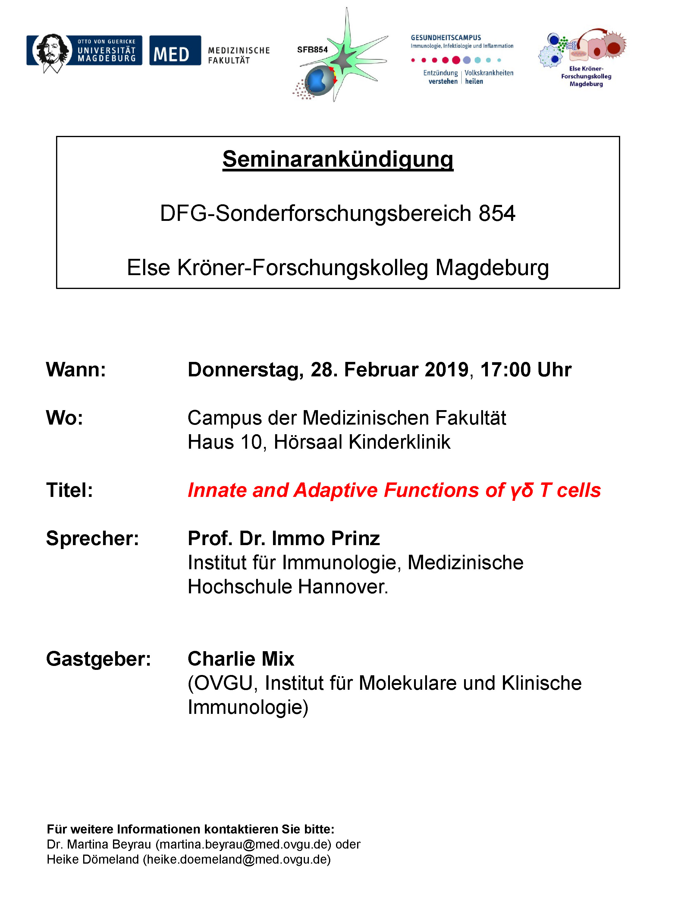 CRC 854 Seminar: Innate and Adaptive Functions of γδ T cells @ lecture hall of the children's hospital, House 10