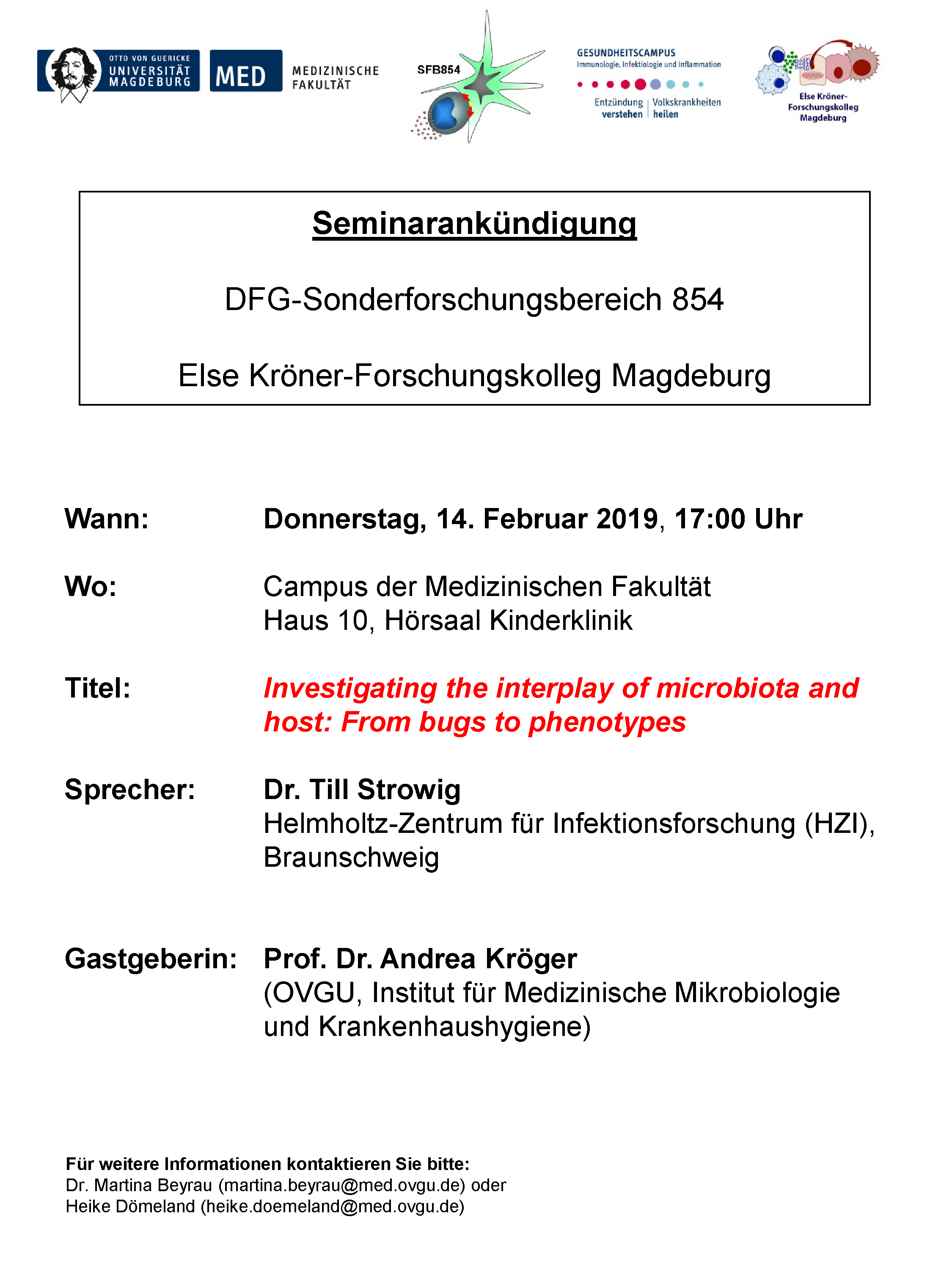 CRC 854 & EKF Seminar: Investigating the interplay of microbiota and host: From bugs to phenotypes @ Campus der Medical Fakulty House 10, Hörsaal Kinderklinik