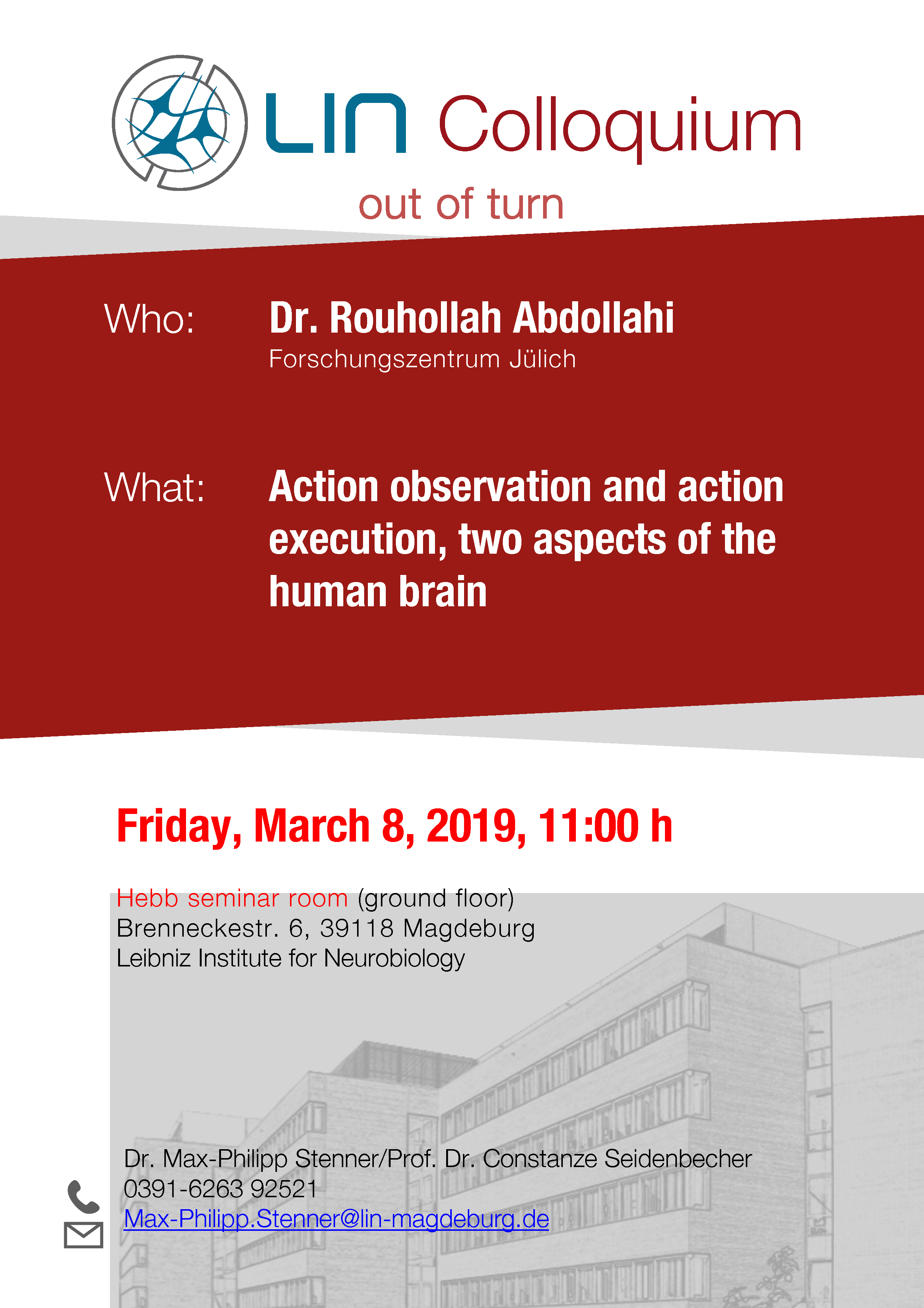 LIN Colloquium: Action observation and action execution, two aspects of the human brain @ Hebb-Seminar-Room (ground floor), Leibniz Institute for Neurobiology