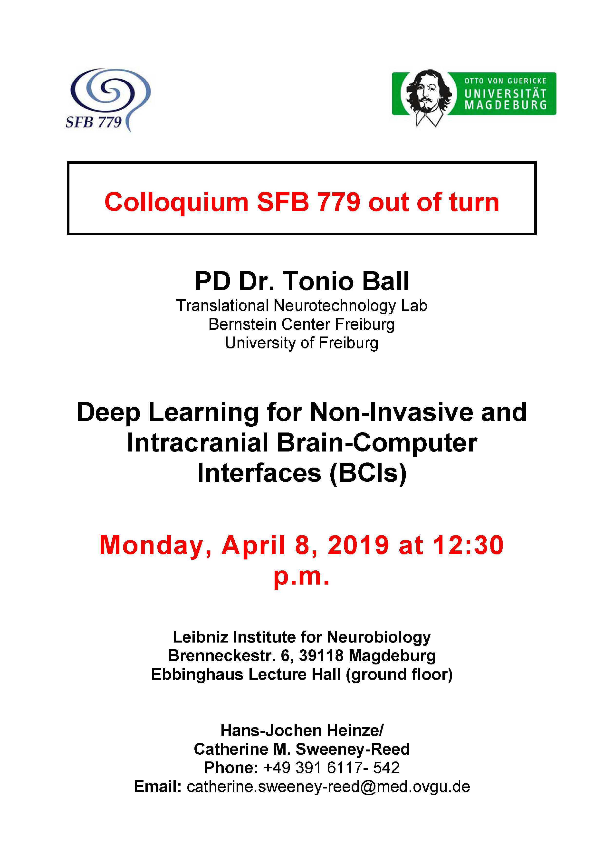 CRC 779 Colloquium: Deep Learning for Non-Invasive and Intracranial Brain-Computer Interfaces (BCIs) @ Ebbinghaus Lecture Hall, Leibniz Institute for Neurobiology