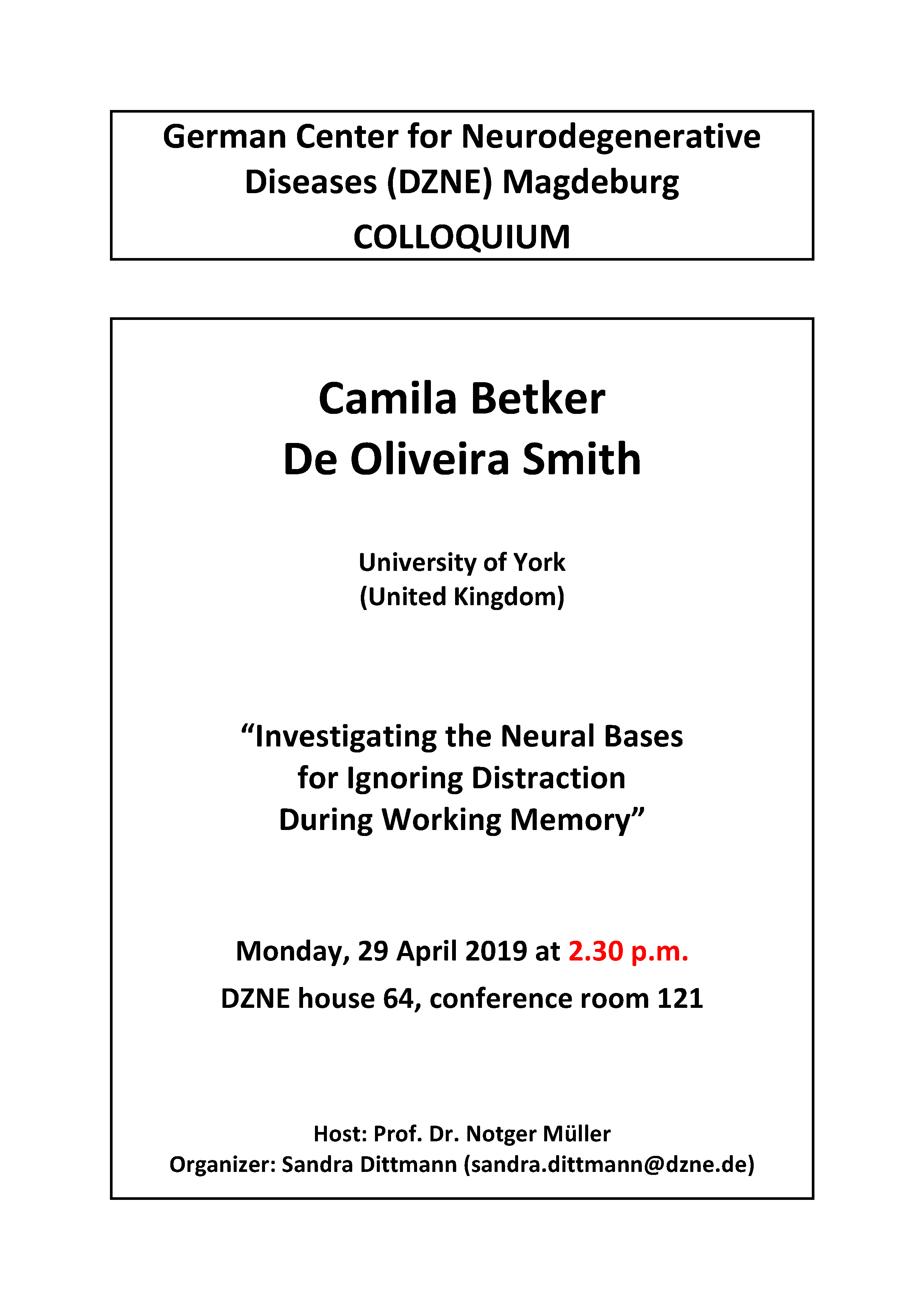 DZNE Colloquium: Investigating the Neural Bases for Ignoring Distraction During Working Memory @ DZNE house 64, conference room 121