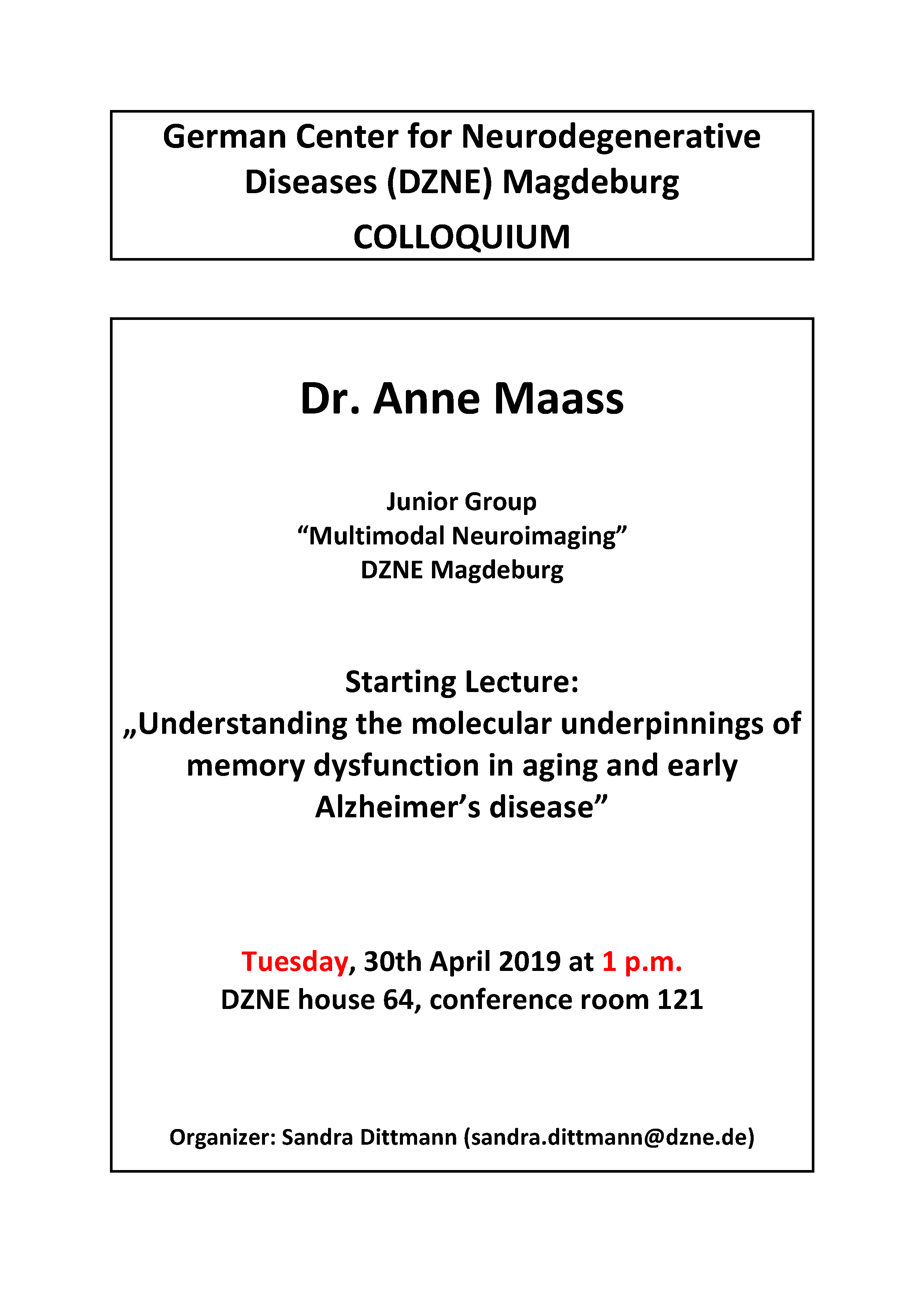 DZNE Colloquium: Understanding the molecular underpinnings of memory dysfunction in aging and early Alzheimer's disease @ DZNE house 64, conference room 121