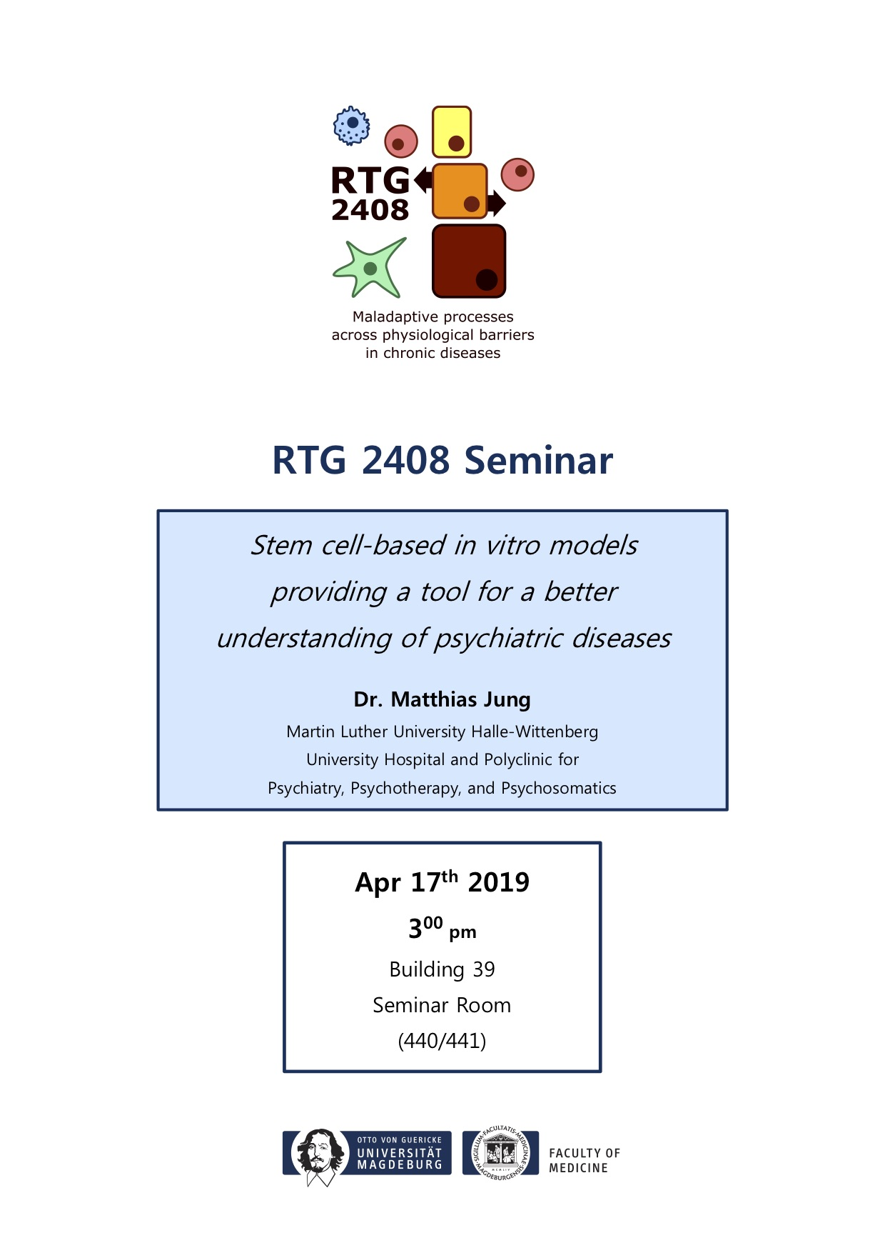 RTG 2408 Lecture: Stem cell-based in vitro models providing a tool for a better understanding of psychiatric diseases @ Building 39, Seminar Room 440/441