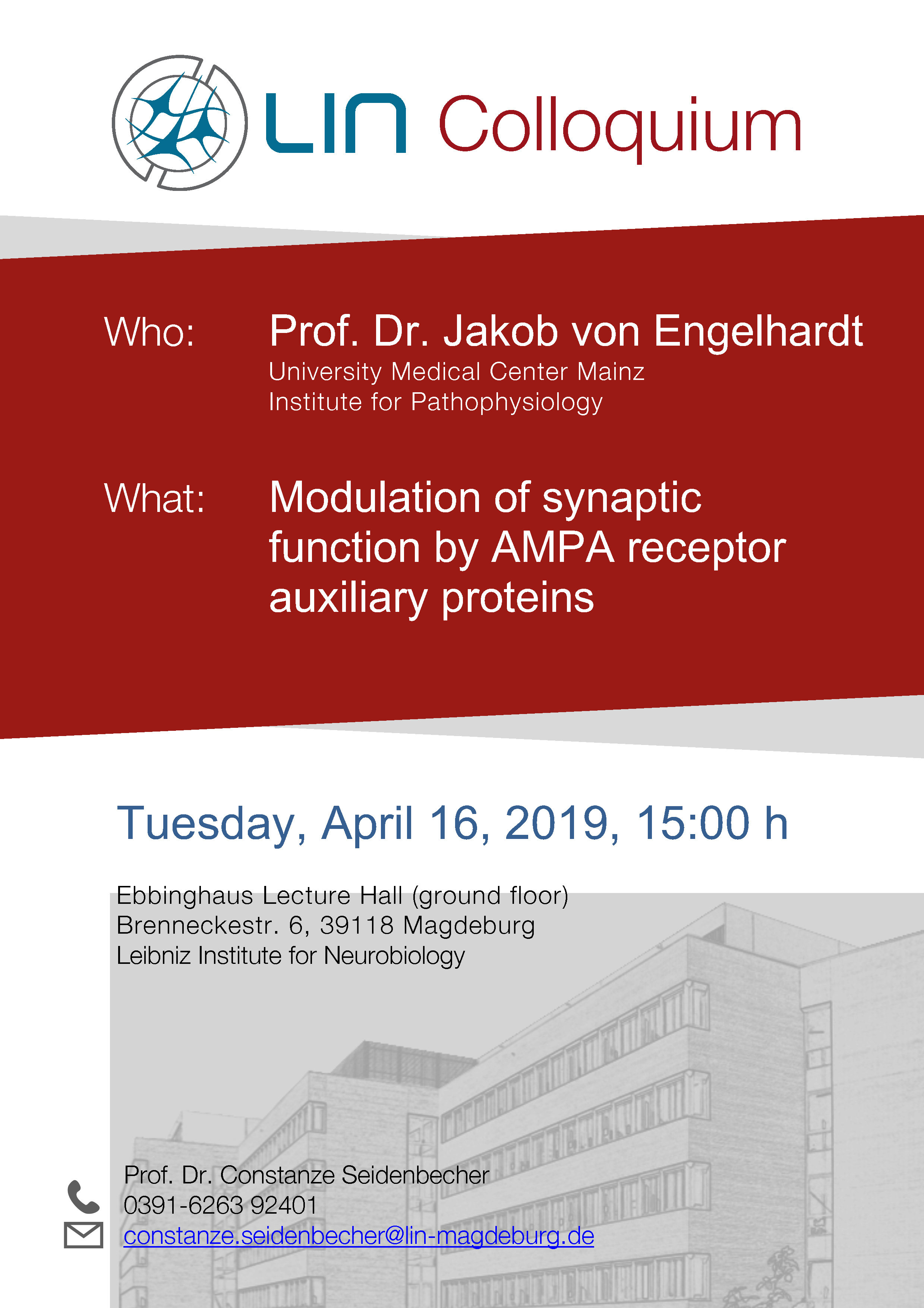 LIN Colloquium: Modulation of synaptic function by AMPA receptor auxiliary proteins @ Ebbinghaus Lecture Hall,Leibniz Institute for Neurobiology