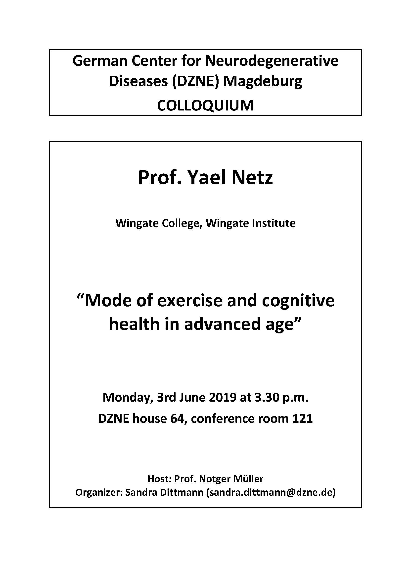 DZNE Colloquium: Mode of exercise and cognitive health in advanced age @ DZNE, House 64, conference room 121