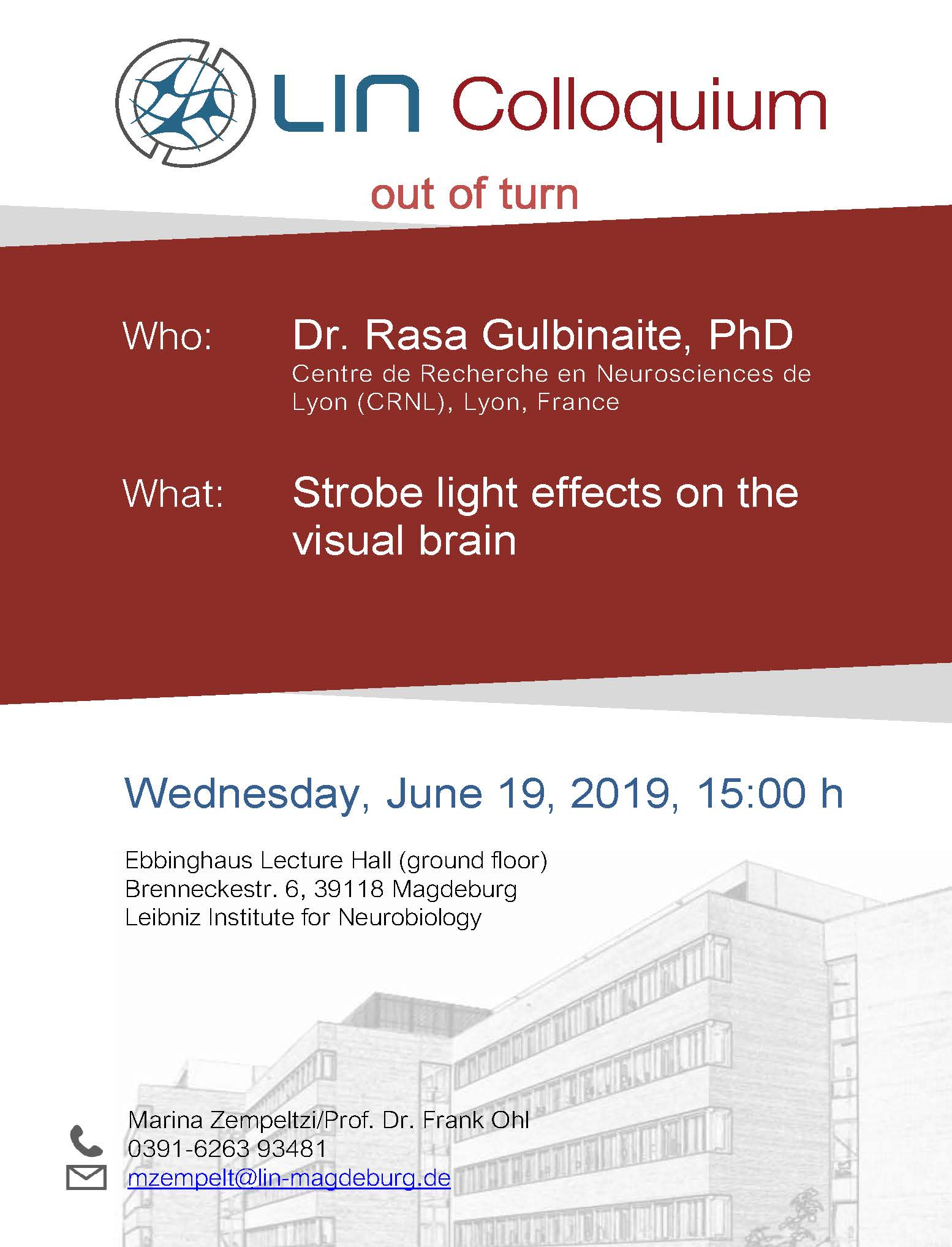 LIN colloquium: Strobe light effects on the visual brain @ Ebbing hall, LIN