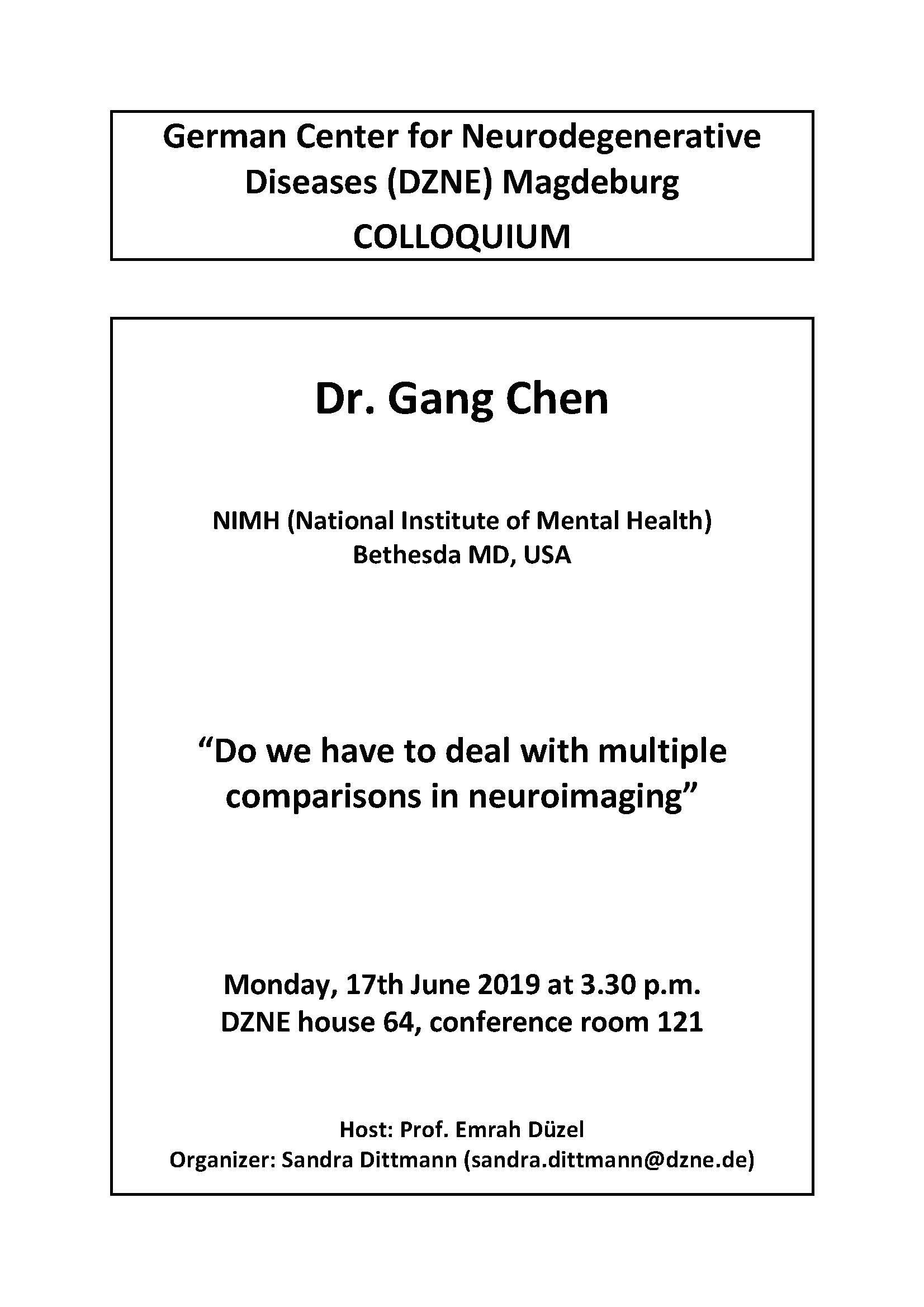 DZNE Colloquium: Do we have to deal with multiple comparisons in neuroimaging @ DZNE, House 64, conference room 121