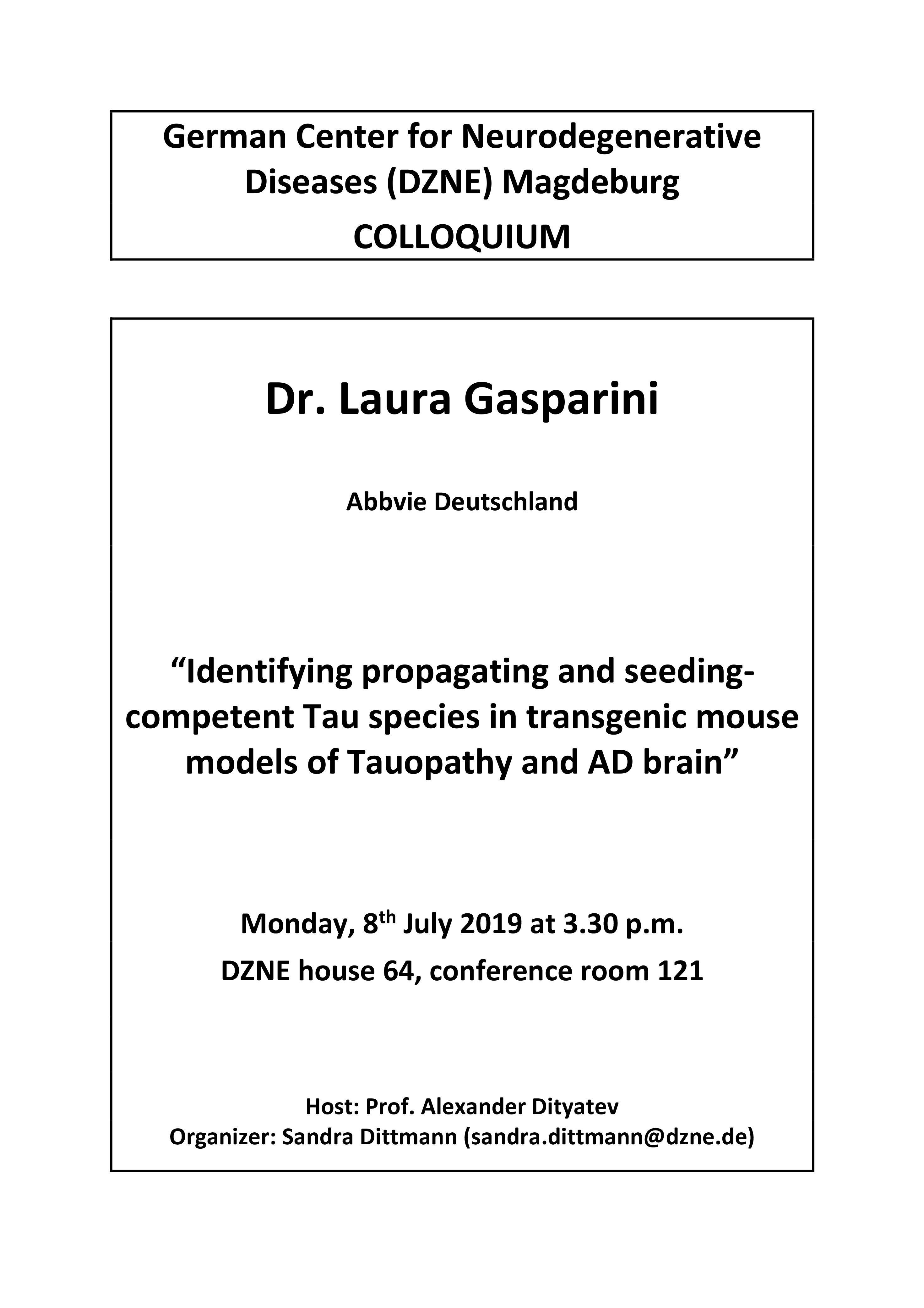 DZNE Colloquium: Identifying propagating and seedingcompetent Tau species in transgenic mouse models of Tauopathy and AD brain @ DZNE house 64, conference room 121