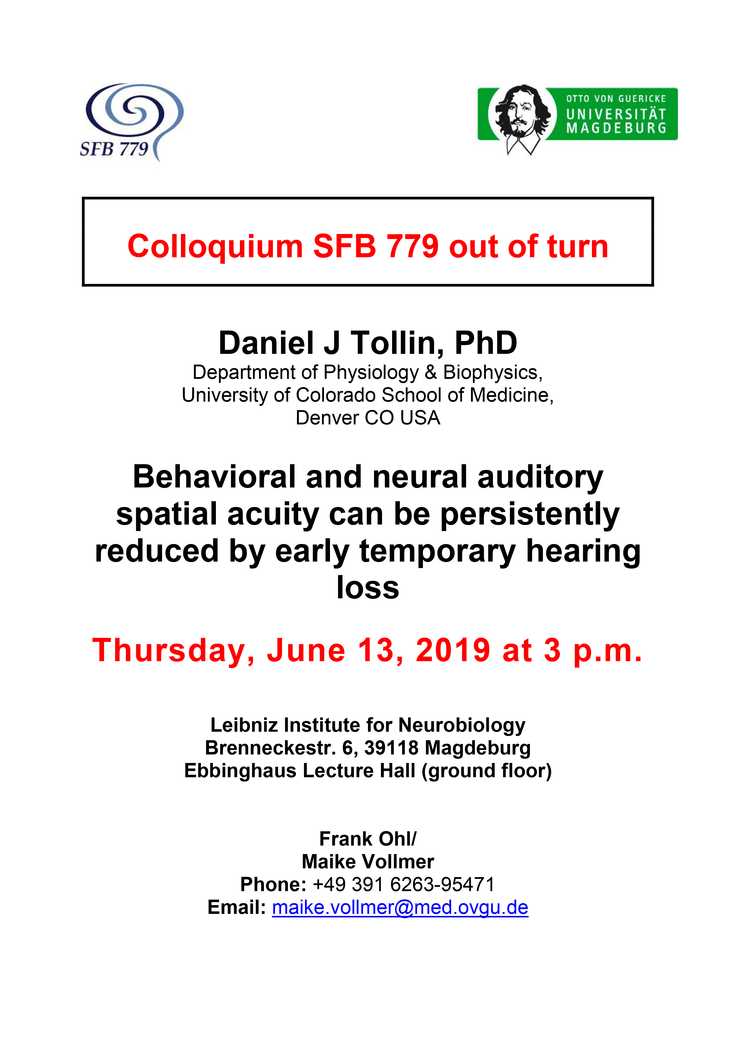 CRC 779: Behavioral and neural auditory spatial acuity can be persistently reduced by early temporary hearing loss @ Ebbinghaus Lecture Hall, Leibniz Institute for Neurobiology