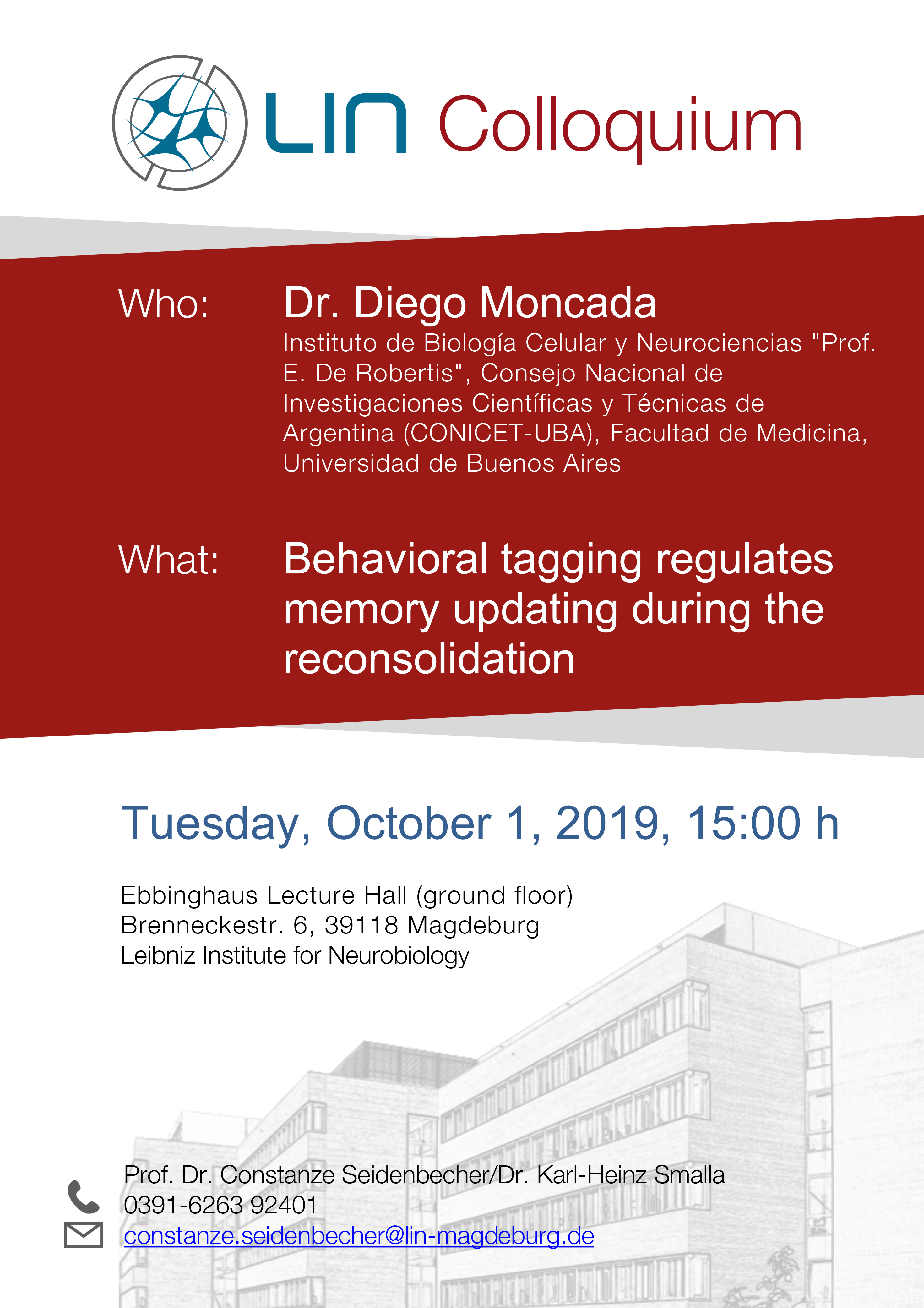 LIN Colloquium: Behavioral tagging regulates memory updating during the reconsolidation @ Ebbinghaus Lecture Hall, Leibniz Institute for Neurobiology
