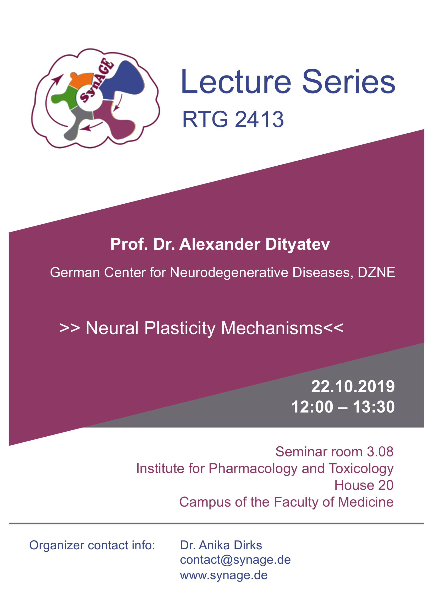 RTG 2413 SynAGE Lecture Series: Neural Plasticity Mechanisms @ Institute of Pharmacoology and Toxicology, House 20, Seminarroom 3.08
