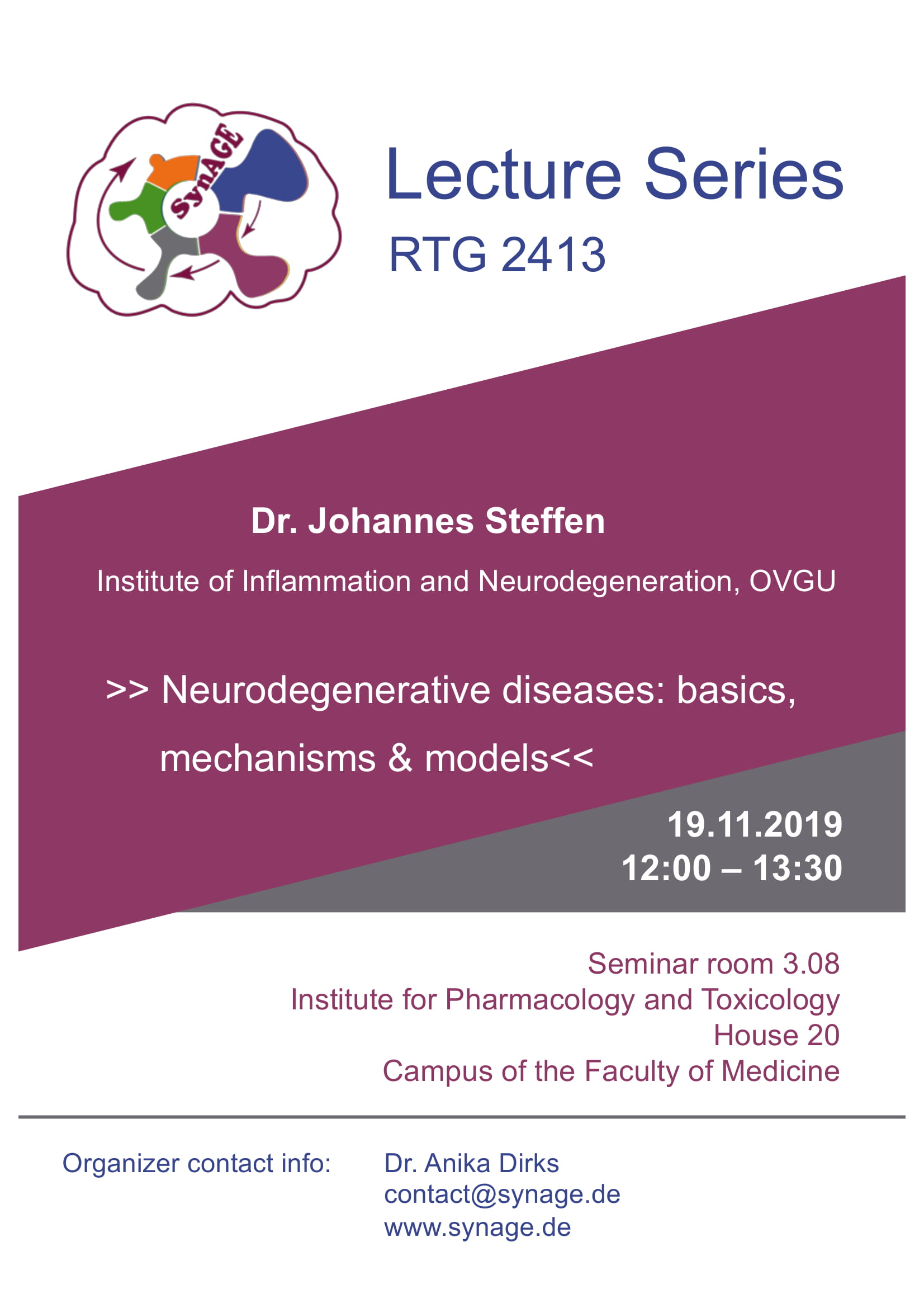 RTG 2413 SynAGE Lecture Series: Neurodegenerative diseases: basics, mechanisms & models @ Institute of Pharmacology and Toxicology, House 20, Seminarroom 3.08
