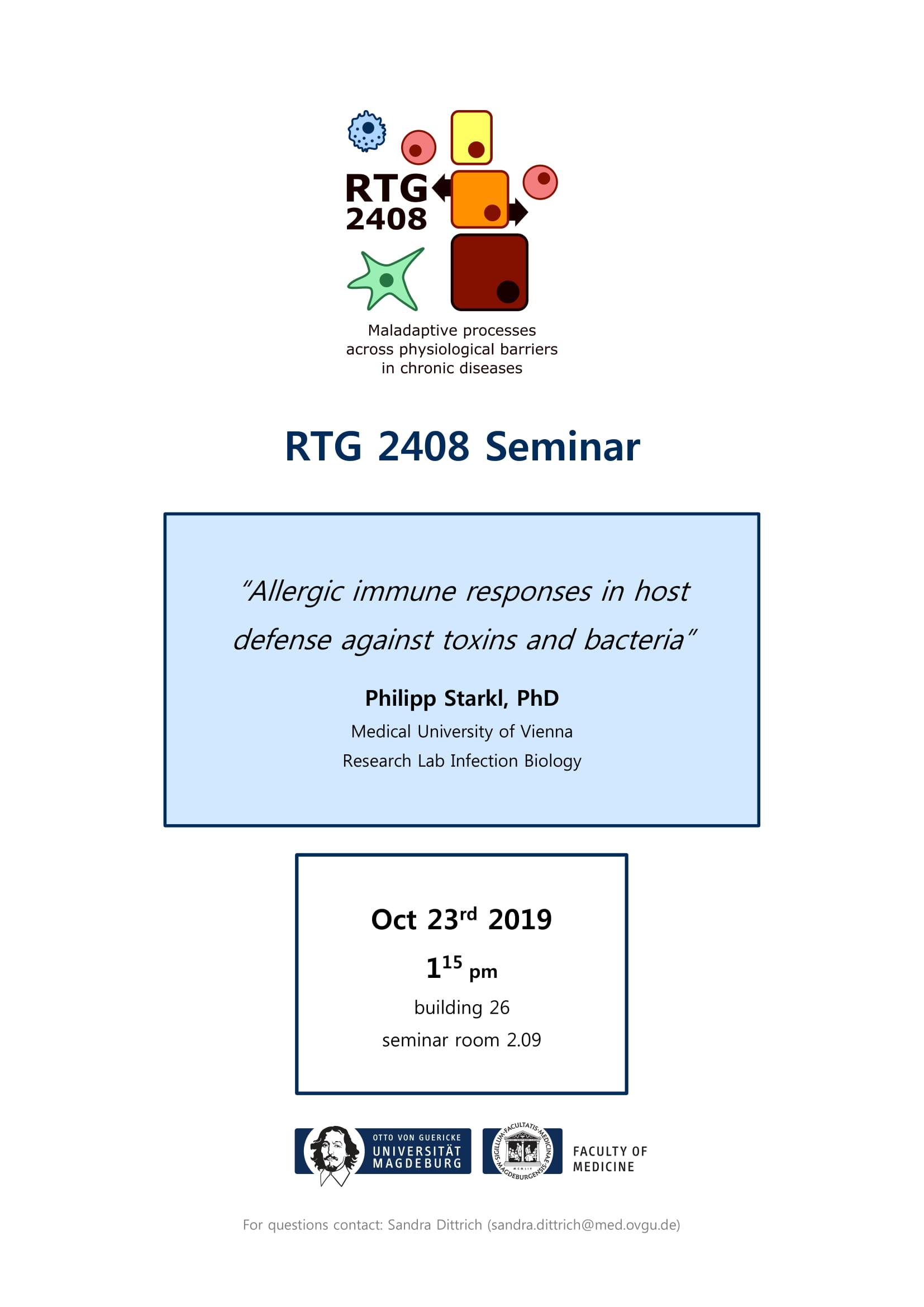 RTG 2408 Seminar: Allergic immune responses in host defense against toxins and bacteria @ Medical Campus, House 26, seminar room 2.09