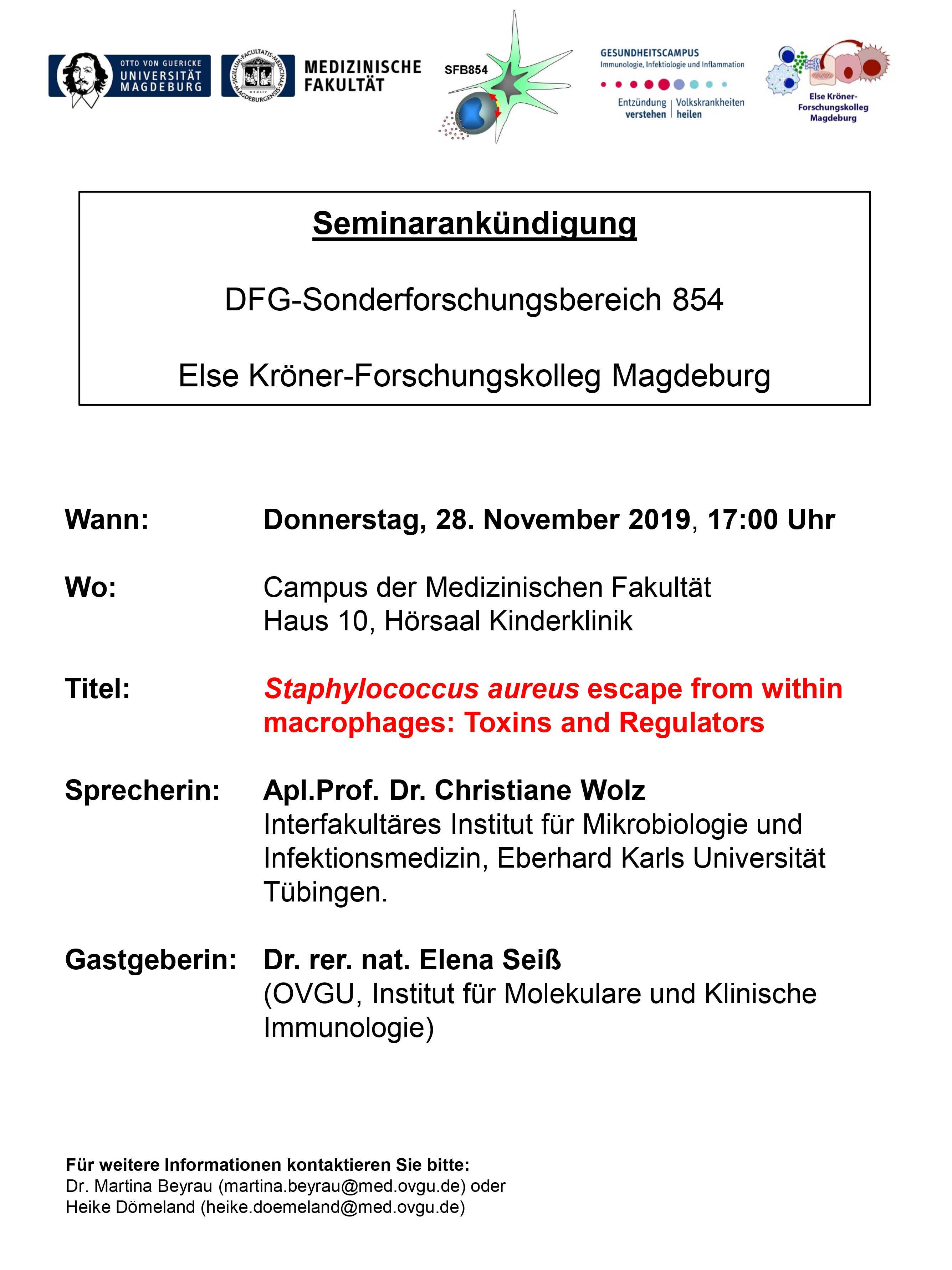 CRC 854 Seminar: Staphylococcus aureus escape from within macrophages: Toxins and Regulators @ Campus of the Medical Fakulty, House 1, Hörsaal Kinderklinik
