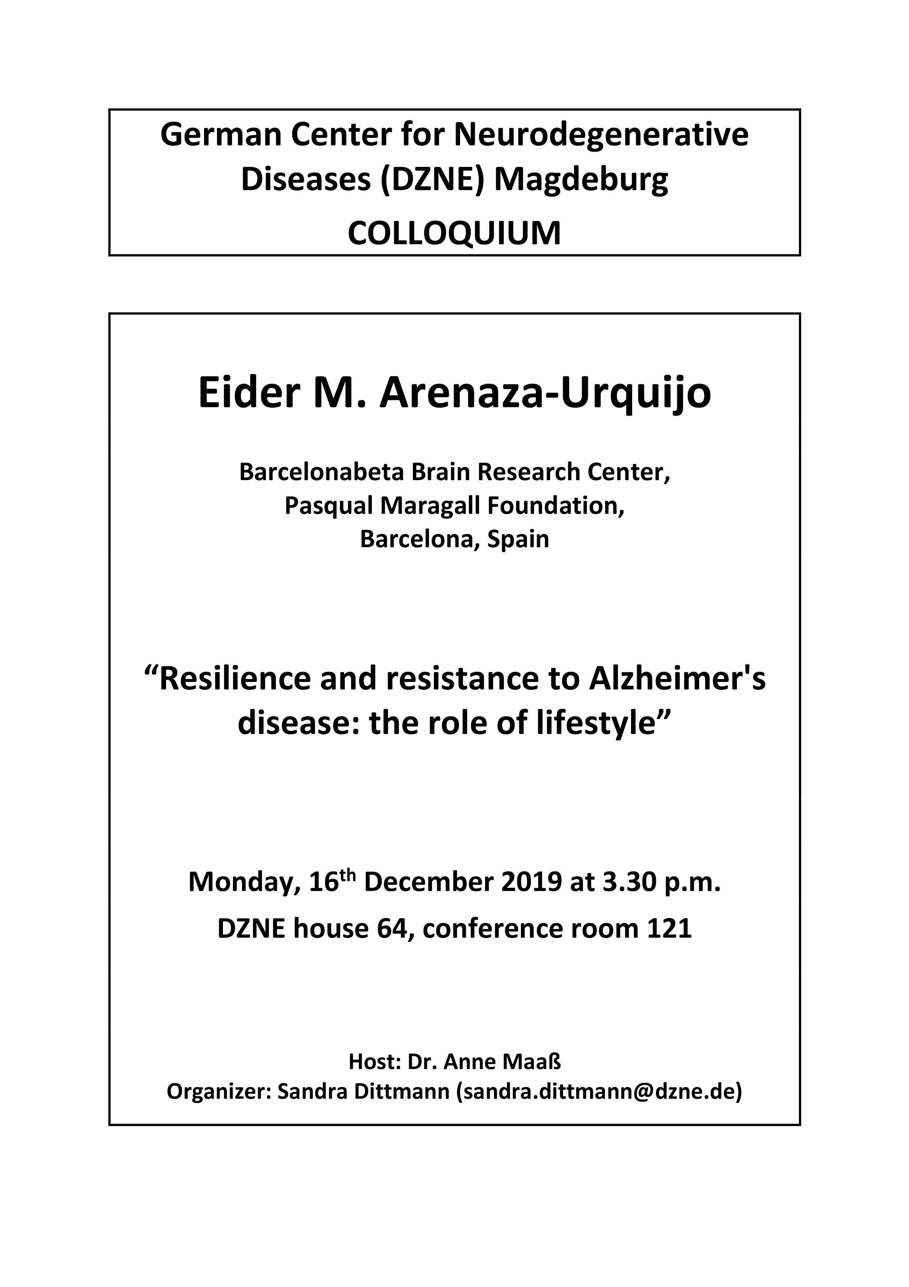 DZNE Colloquium: Resilience and resistance to Alzheimer's disease: the role of lifestyle @ DZNE house 64, conference room 121