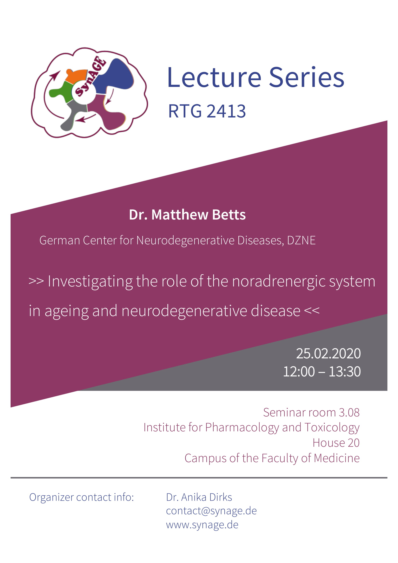 RTG 2413 Lecture: Investigating the role of the noradrenergic system in ageing and neurodegenerative disease @ Institute of Pharmacology and Toxicology, House 20, seminar room 3.08 (in the attic)