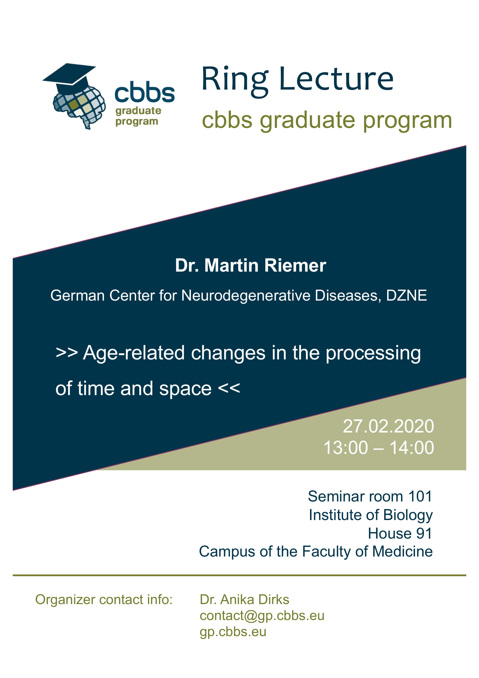 CBBS GP Ring Lecture: Age-related changes in the processing of time and space @ Institute of Biology, House 91, Seminar room 101