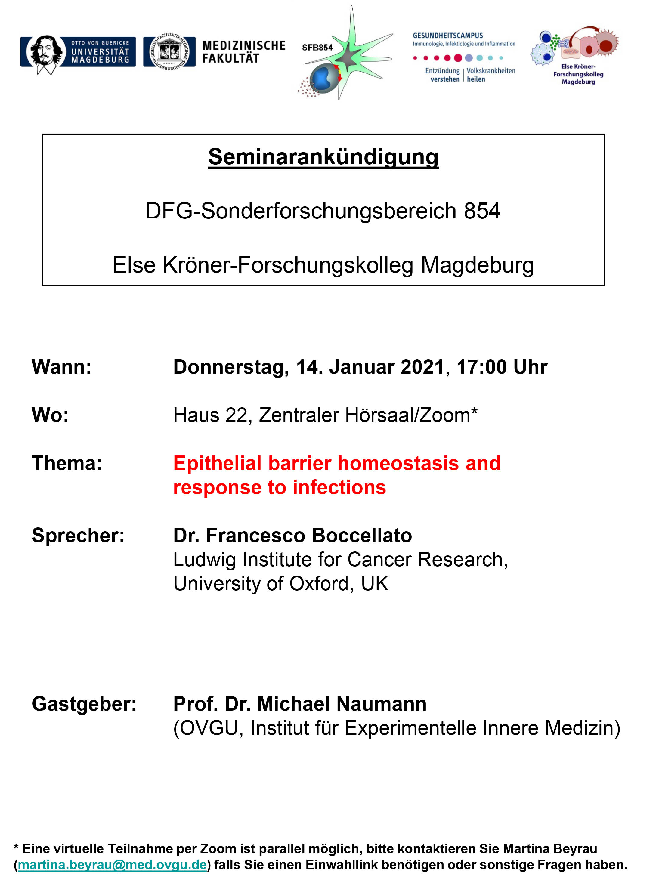 SFB 854 Seminar: Epithelial barrier homeostasis and response to infections @ Haus 22, Zentraler Hörsaal/Zoom