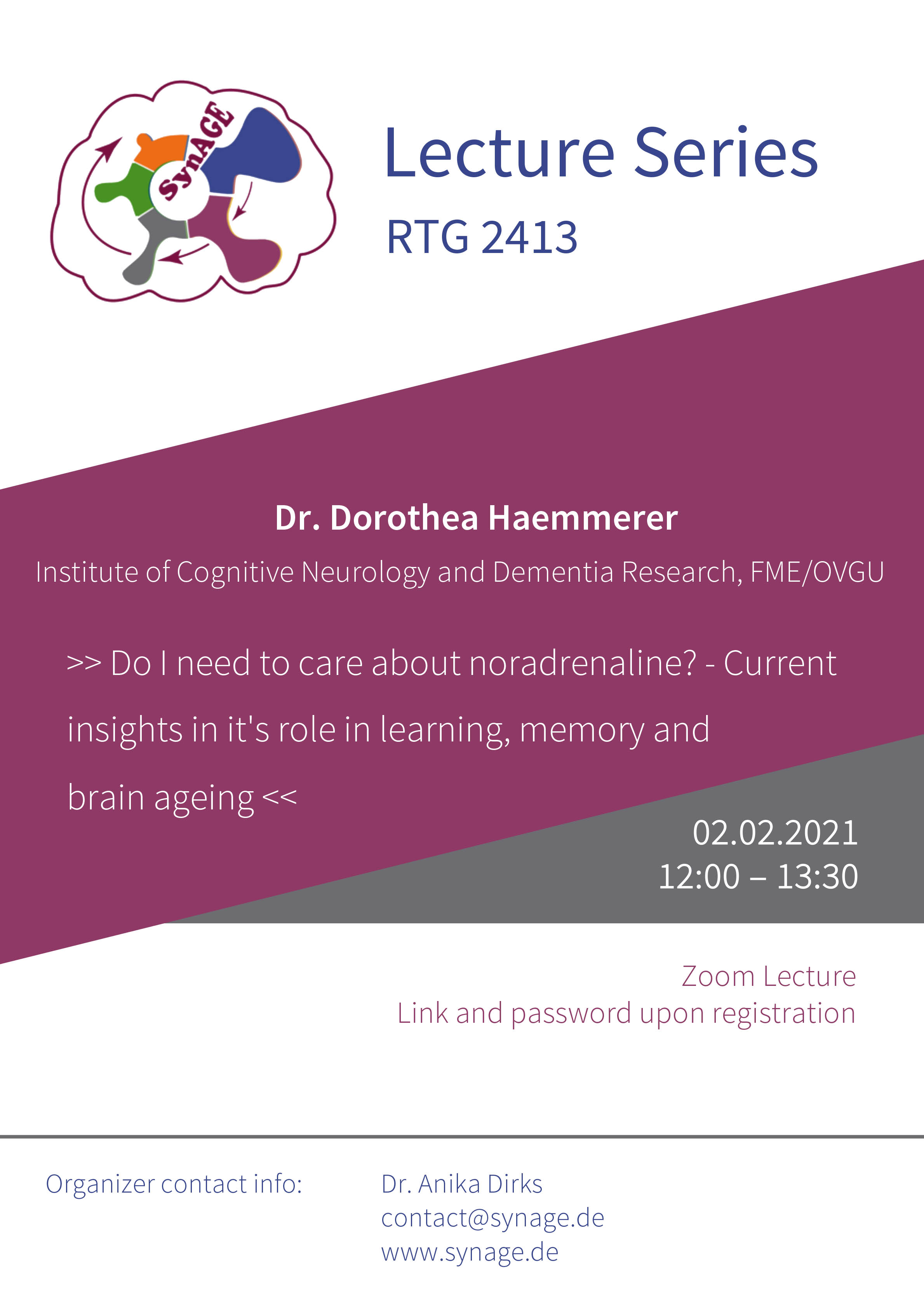 SynAGE Lecture: Do I need to care about noradrenaline? - Current insights in it's role in learning, memory and brain ageing @ Zoom