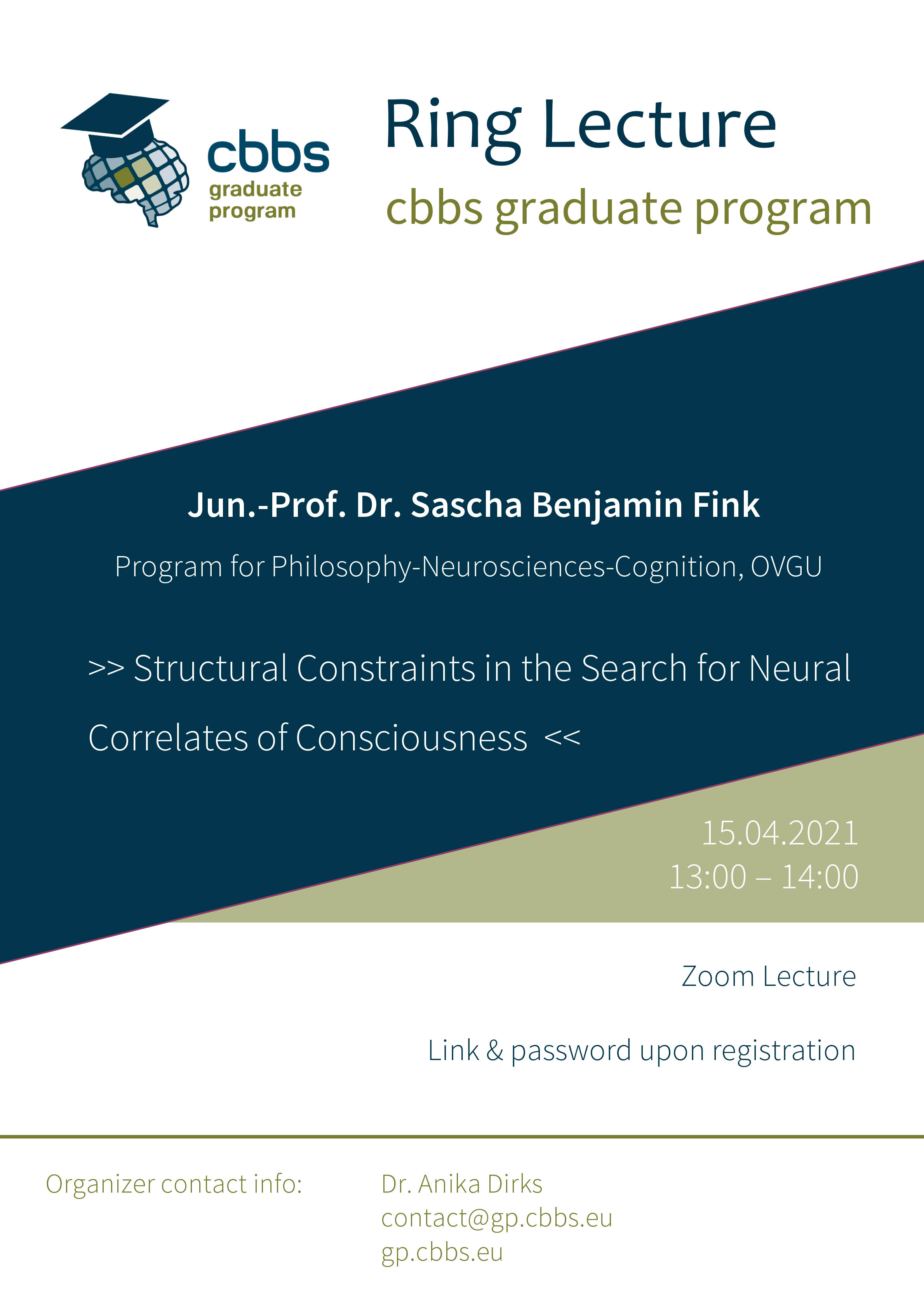 CBBS GP Ringlecture: Structural Constraints in the Search for Neural Correlates of Consciousness @ Zoom