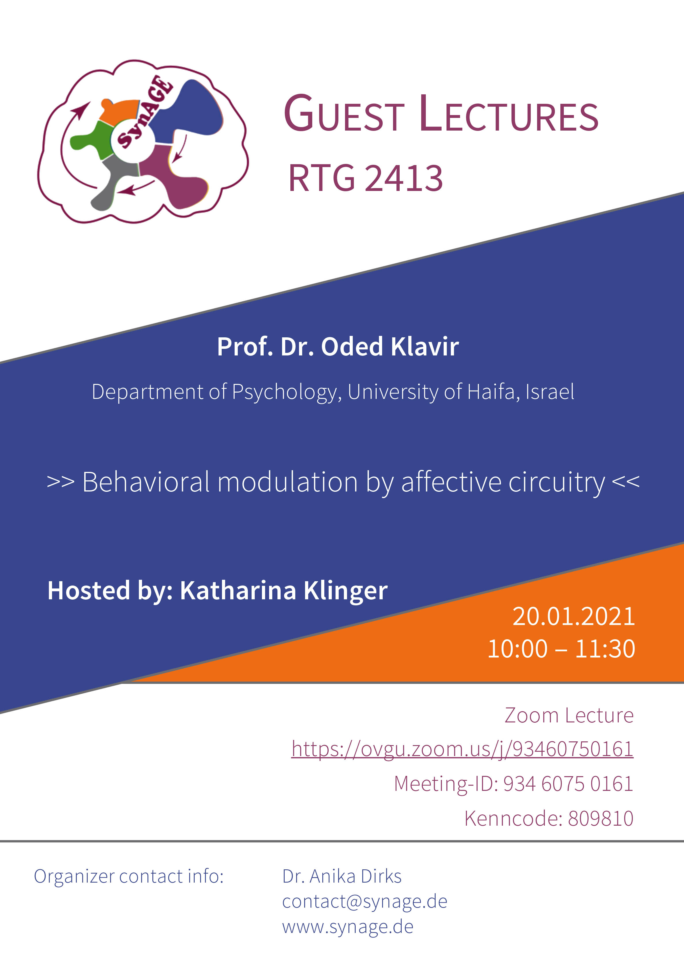 RTG 2413 Guest Lecture: Behavioral modulation by affective circuitry @ Zoom