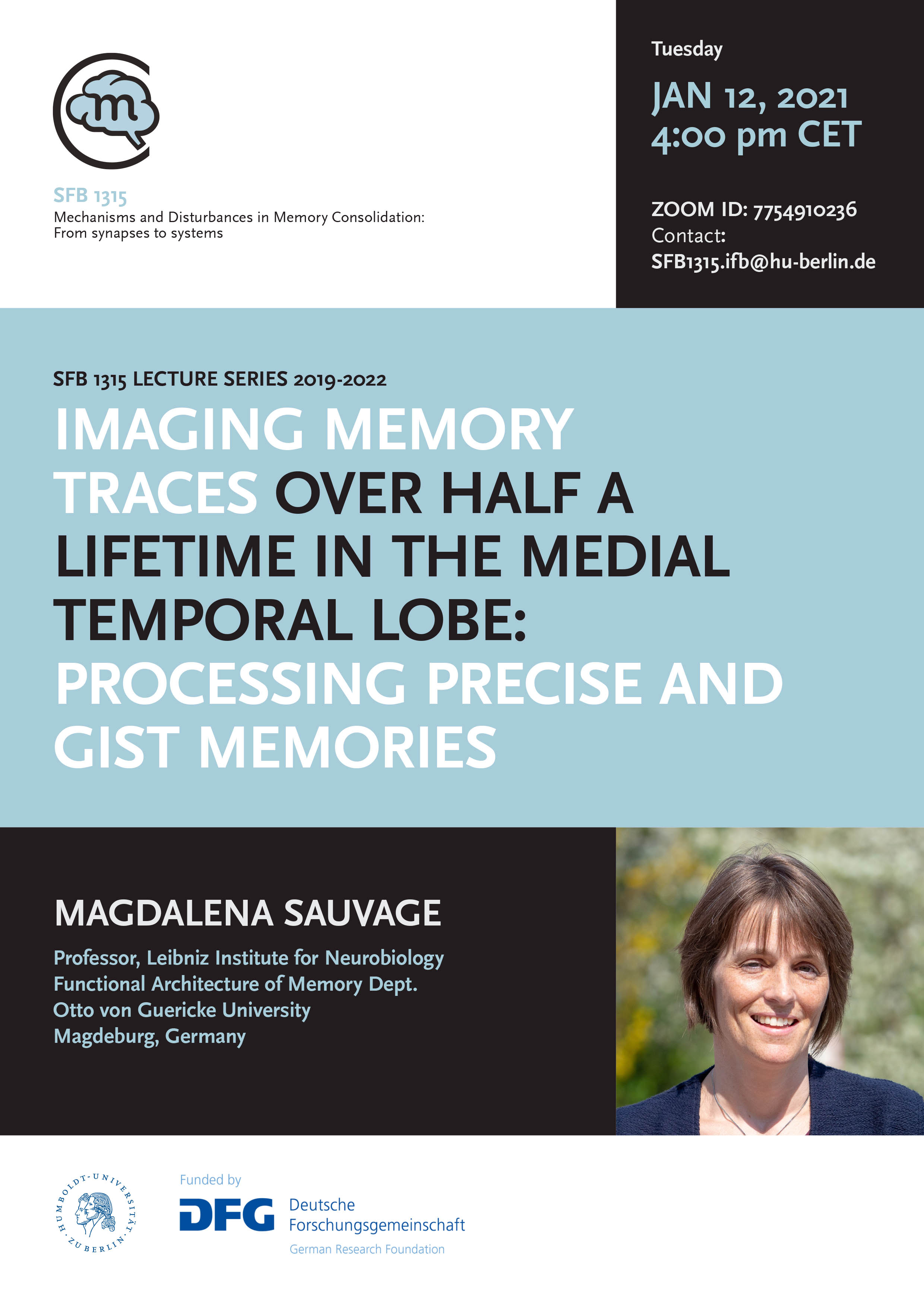 SFB 1315 Lecture: IMAGING MEMORY TRACES OVER HALF A LIFETIME IN THE MEDIAL TEMPORAL LOBE: PROCESSING PRECISE AND GIST MEMORIES @ Zoom: 7754910236